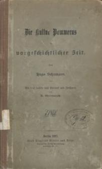 Die Kultur Pommerns in vorgeschichtlicher Zeit