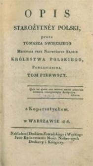 Opis starożytney Polski. T. 1