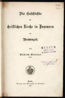 Die Geschichte der christlichen Kirche in Pommern zur Wendenzeit