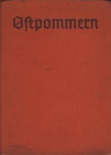 Ostpommern : eine deutsche Landschaft in Wort und Bild