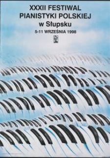 [Plakat] : XXXII Festiwal Pianistyki Polskiej w Słupsku