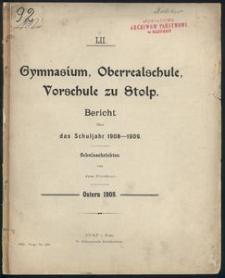 Gymnasium, Oberrealschule, Vorschule zu Stolp. Bericht über
