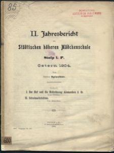 Jahresbericht der Städtischen höheren Mädchenschule in Stolp i. P. Ostern 1904.