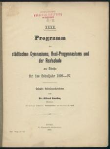 XXXX. Programm des städtischen Gymnasiums, Real-Progymnasiums und der Realschule zu Stolp für das Schuljahr 1896-97