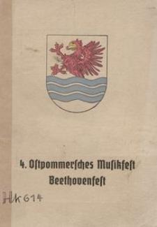 Festschrift zum 4. Ostpommerschen Musikfest Beethovenfest