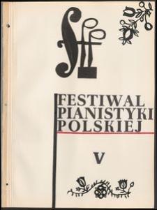 Kronika : 5 Festiwal Pianistyki Polskiej
