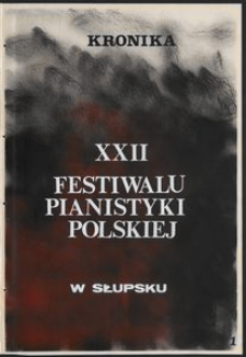 Kronika : 22 Festiwal Pianistyki Polskiej