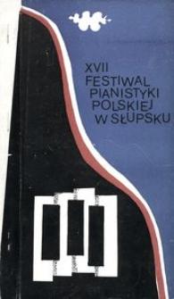Festiwal Pianistyki Polskiej (17 ; 1983 ; Słupsk)