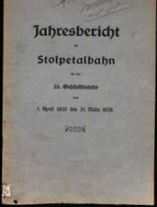 Jahresbericht der Stolpetalbahn für das 35. Geschäftsjahr vom 1. April 1928 bis 31. März 1929