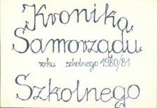 Kronika : Samorządu Szkolnego [rok szkolny1980/1981]