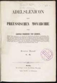 Adelslexicon der Preussischen Monarchie. T. 1 (A-K)