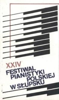 Festiwal Pianistyki Polskiej (24 ; 1990 ; Słupsk)