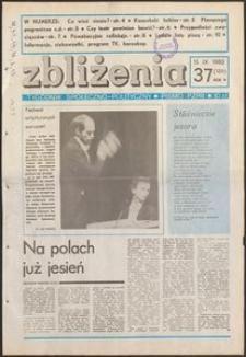 Zbliżenia : tygodnik społeczno-polityczny, 1983, nr 37