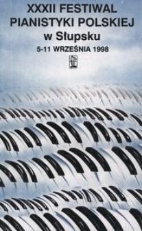 Festiwal Pianistyki Polskiej (32 ; 1998 ; Słupsk)