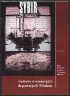 Sybir - pro memento : wystawa o sowieckich deportacjach Polaków