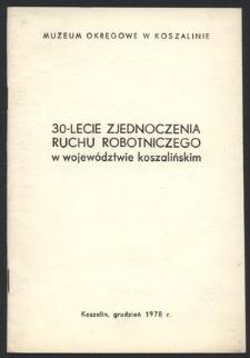30-lecie Zjednoczenia Ruchu Robotniczego w województwie koszalińskim