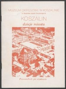 Koszalin : dzieje miasta