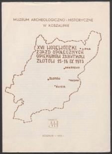XVII Wojewódzki Zjazd Społecznych Opiekunów Zabytków, Złotów 15-16 IX 1973