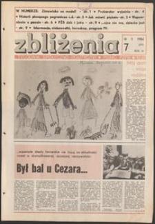 Zbliżenia : tygodnik społeczno-polityczny, 1984, nr 7