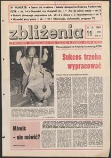 Zbliżenia : tygodnik społeczno-polityczny, 1984, nr 11
