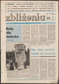 Zbliżenia : tygodnik społeczno-polityczny, 1984, nr 19