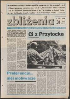 Zbliżenia : tygodnik społeczno-polityczny, 1984, nr 31