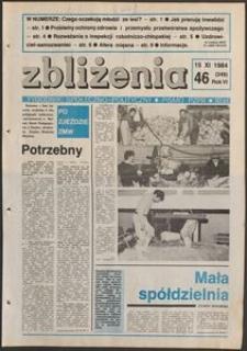 Zbliżenia : tygodnik społeczno-polityczny, 1984, nr 46