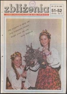 Zbliżenia : tygodnik społeczno-polityczny, 1984, nr 51/52