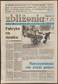 Zbliżenia : tygodnik społeczno-polityczny, 1985, nr 7