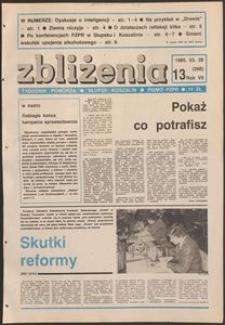 Zbliżenia : tygodnik społeczno-polityczny, 1985, nr 13