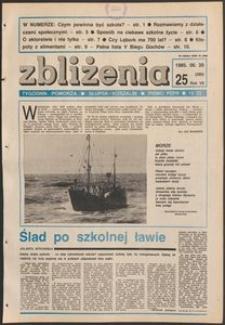 Zbliżenia : tygodnik społeczno-polityczny, 1985, nr 25