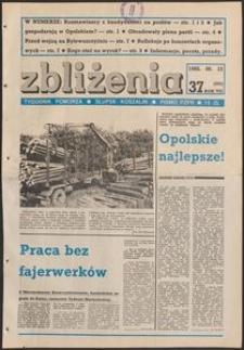 Zbliżenia : tygodnik społeczno-polityczny, 1985, nr 37