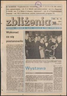 Zbliżenia : tygodnik społeczno-polityczny, 1985, nr 38