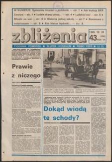Zbliżenia : tygodnik społeczno-polityczny, 1985, nr 43