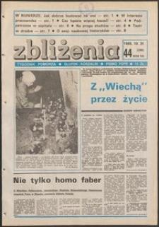 Zbliżenia : tygodnik społeczno-polityczny, 1985, nr 44