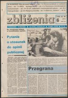 Zbliżenia : tygodnik społeczno-polityczny, 1986, nr 6