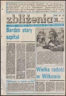 Zbliżenia : tygodnik społeczno-polityczny, 1986, nr 38