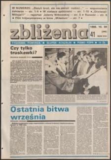 Zbliżenia : tygodnik społeczno-polityczny, 1986, nr 41