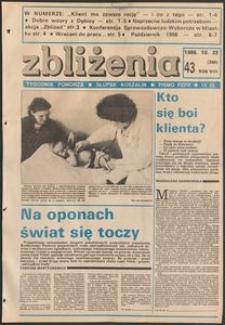 Zbliżenia : tygodnik społeczno-polityczny, 1986, nr 43