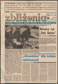 Zbliżenia : tygodnik społeczno-polityczny, 1986, nr 44