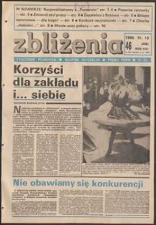 Zbliżenia : tygodnik społeczno-polityczny, 1986, nr 46