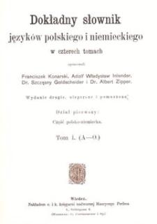 Dokładny słownik języków polskiego i niemieckiego w czterech tomach = Vollständiges Handwörterbuch der deutschen und polnischen Sprache in vier Bänden