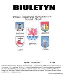 Polskie Towarzystwo Numizmatyczne. Oddział Słupsk : biuletyn, 2007, nr 1