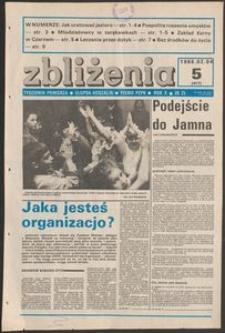 Zbliżenia : tygodnik społeczno-polityczny, 1988, nr 5