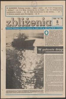 Zbliżenia : tygodnik społeczno-polityczny, 1988, nr 8