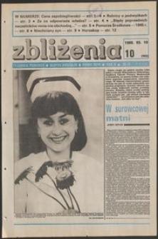 Zbliżenia : tygodnik społeczno-polityczny, 1988, nr 10