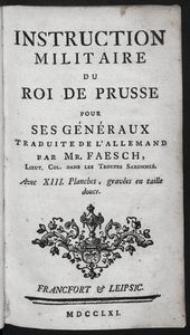 Instruction militaire du roi de Prusse pour ses généraux, traduite de l'allemand