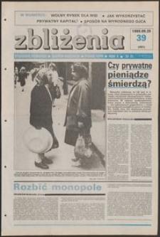 Zbliżenia : tygodnik społeczno-polityczny, 1988, nr 39