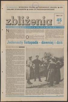 Zbliżenia : tygodnik społeczno-polityczny, 1988, nr 45