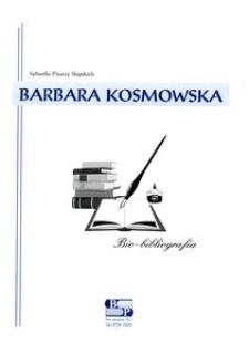 Barbara Kosmowska : bio-bibliografia